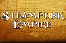 The Steampunk Empire
