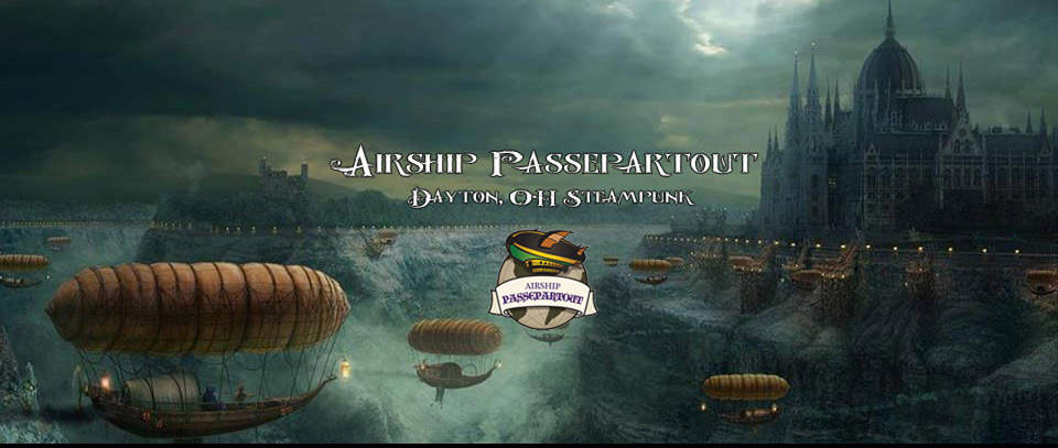 Airship Passepartout - Dayton Steampunk About