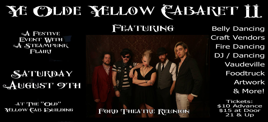 Ye Olde Yellow Cabaret II – August (8/9/14)