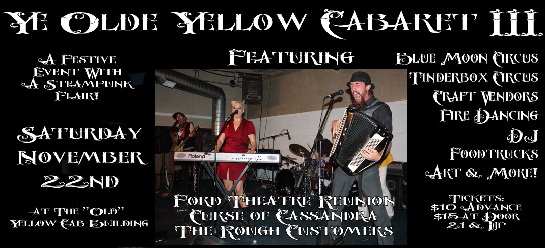 Ye Olde Yellow Cabaret III – November (11/22/14)