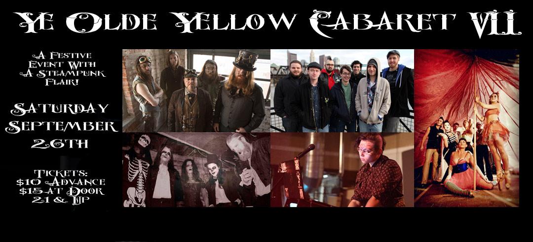 Ye Olde Yellow Cabaret VII (9/26/15)