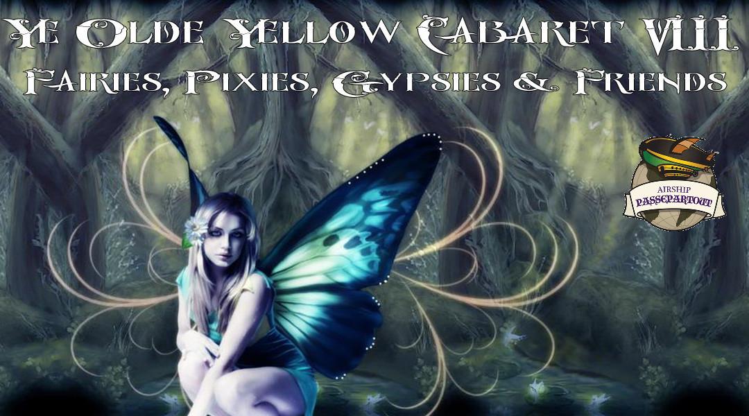 Ye Olde Yellow Cabaret VIII
