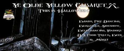 Ye Olde Yellow Cabaret X – This is Halloween!